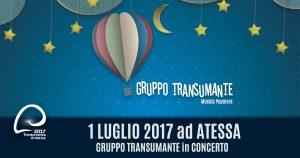 GRUPPO TRANSUMANTE serata Concerto a ATESSA il 1 Luglio 2017