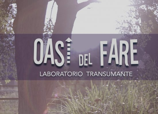 OASI del FARE | LABORATORIO TRANSUMANTE